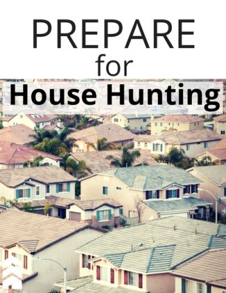 How to Prepare for House Hunting Handout