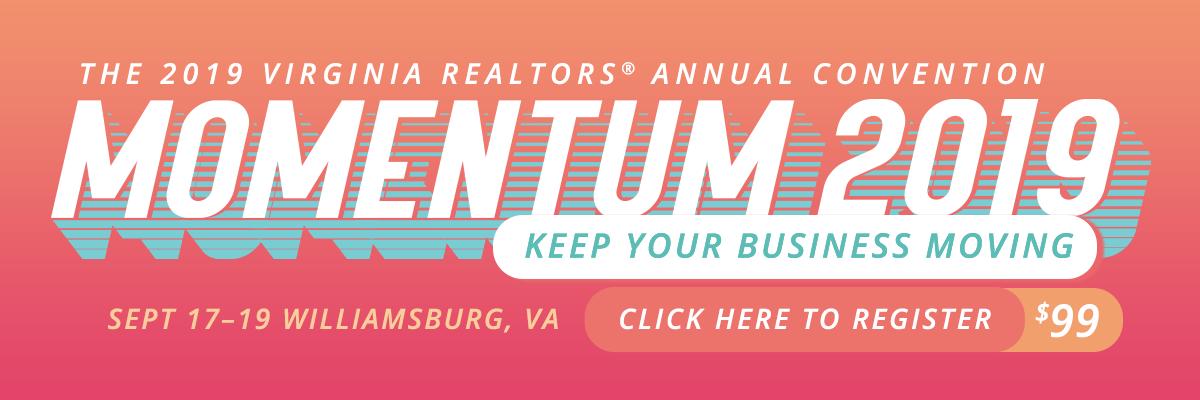 Momentum 2019 –The Virginia REALTORS® Annual Convention