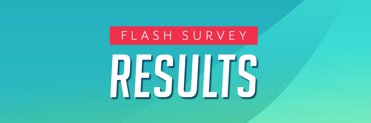 Flash Survey Results