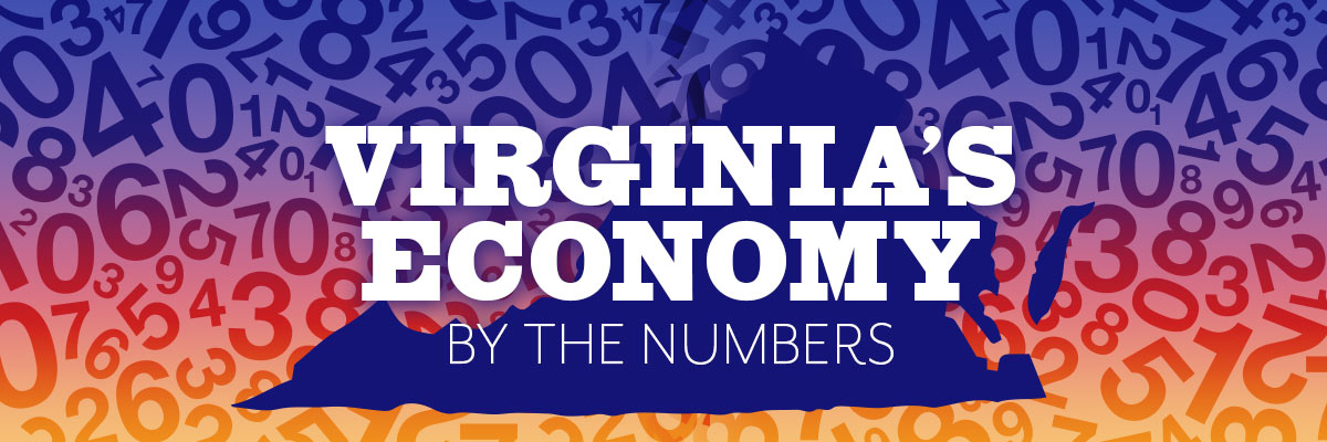 Virginia's Economy By the Numbers