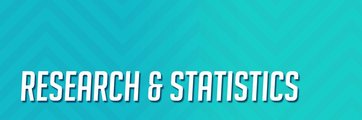 Research & Statistics