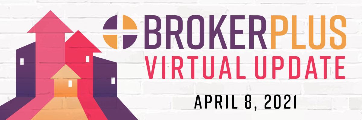 BrokerPlus: Virtual Update
