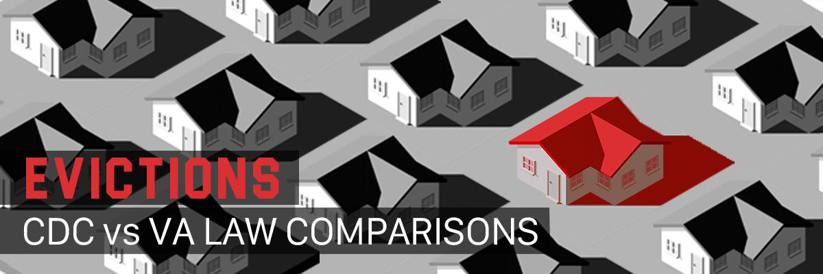 Eviction: CDC vs VA Law Comparisons