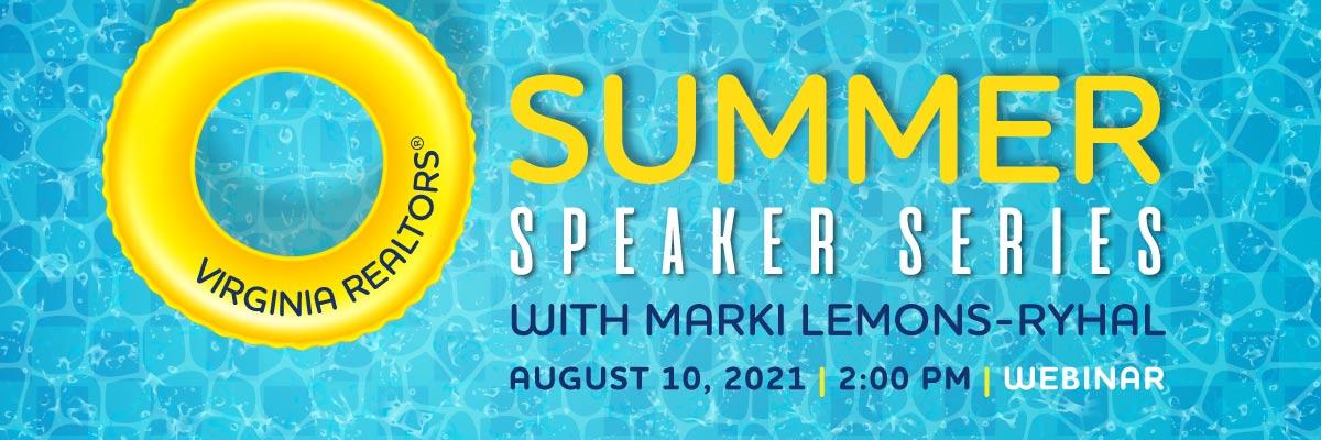 Summer Speaker Series with Marki Lemons-Ryhal