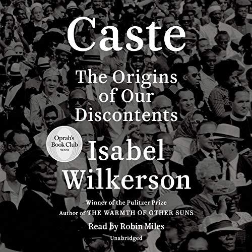 Caste: The origins of our discontent